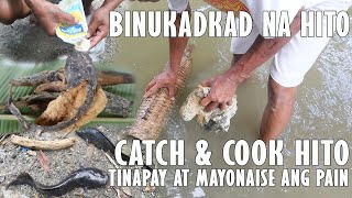 CATCH AND COOK | BINUKADKAD NA HITO