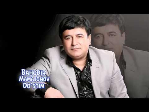Bahodir Mamajonov - Do'stim | Баходир Мамажонов - Дустим (music)