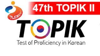 47th TOPIK 2 Test of Proficiency in Korean 2016
