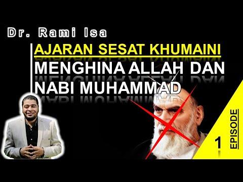 Ajaran Sesat Khumaini - Menghina Allah Dan Nabi Muhammad