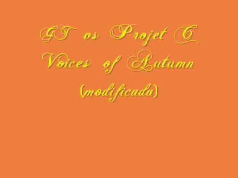 Cantaditasdj - Gt vs Project C - Voices of Autumn [modificada]