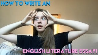 HOW TO WRITE AN A*/ 8-9 ENGLISH LITERATURE ESSAY!  | GCSE and A-Level!