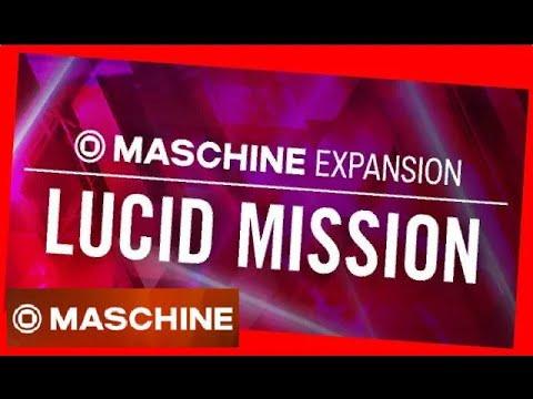 LUCID MISSION - EDM Maschine Expansion All Kits & patterns - Native Intruments
