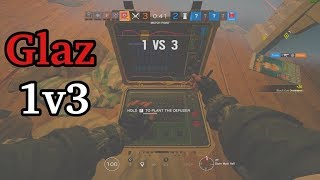 The Glaz 1v3 FTW - Rainbow Six Siege