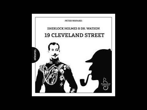 Sherlock Holmes & Dr. Watson: 19 Cleveland Street (Hörspiel komplett, März 2021)