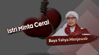 Download lagu Istri Minta Cerai Buya Yahya Menjawab MP3