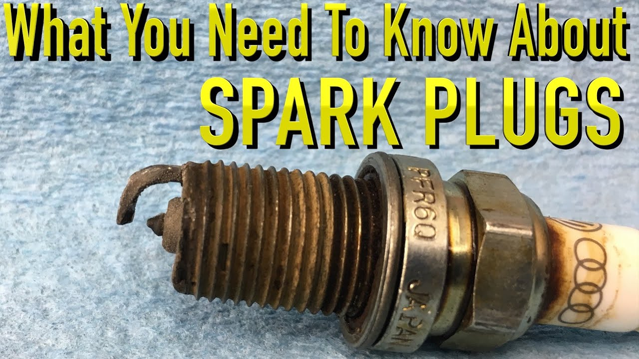 also what you need to know about spark plugs youtube rh