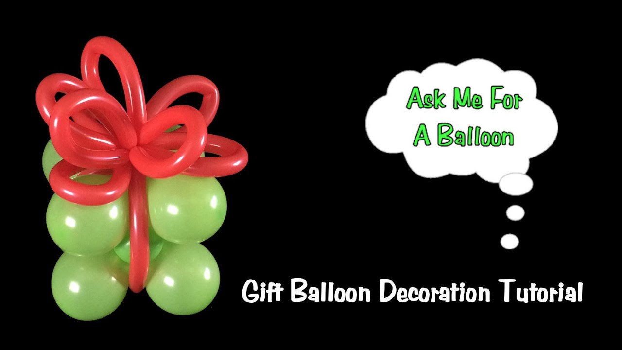 gift balloon decoration tutorial christmas or birthday youtube - Christmas Present Decoration