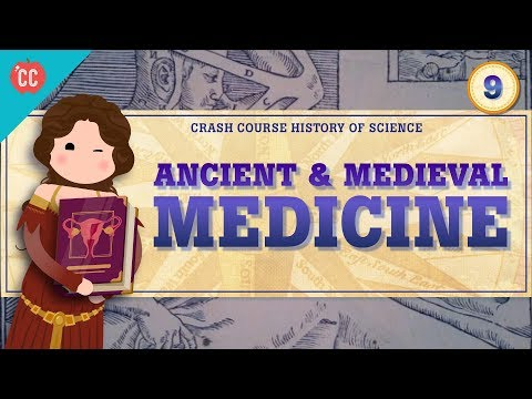 Ancient & Medieval Medicine: Crash Course History of Science