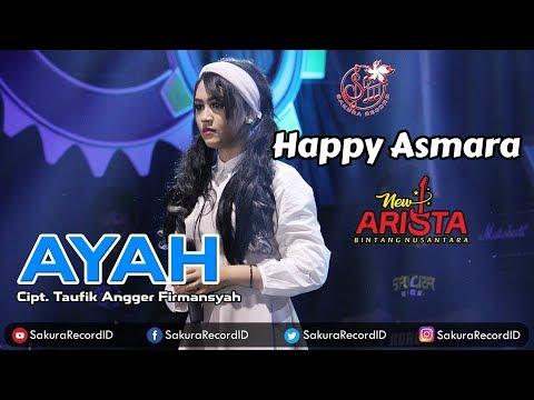 Happy Asmara - Ayah [Official Music Video]