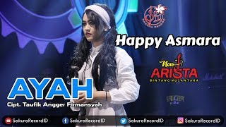 Happy Asmara - Ayah [OFFICIAL] - Stafaband