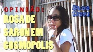 Blog Hupe analisa apresentação da banda Rosa de Saron em Cosmópolis