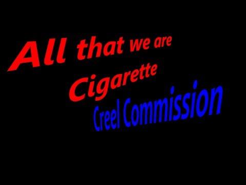 ♪ ♫ ALL THAT WE ARE / CIGARRETTE - Creel Commission ♪ ♫ inkl. LYRICS !!! ♪ ♫ ▀▄▀▄▀▄█▓▒░ [Musik]