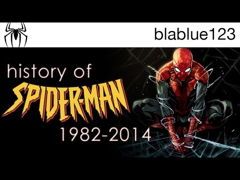 History of - Spider-Man (1982-2014) | blablue123