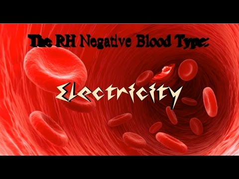The RH Negative Blood Type: Electricity