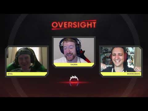 OverSight Episode 21: Dying on TriHard Mountain (feat. mykL)