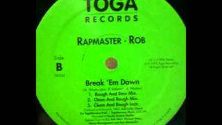 Rapmaster Rob - Break