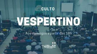 Culto Vespertino - 01 de novembro de 2020