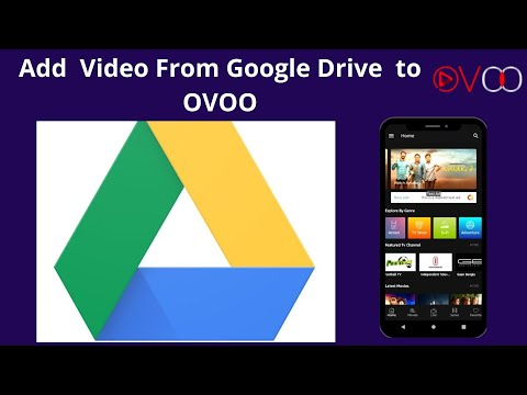 How To Add Google Drive Video To OVOO - Movie & Video Streaming CMS With Unlimited TV-Series