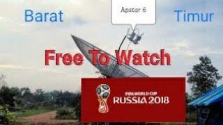 Nonton Live Piala Dunia 2018 Free(Satelit Apstar 6 C Band Channel CTN,CNC,MyTV)