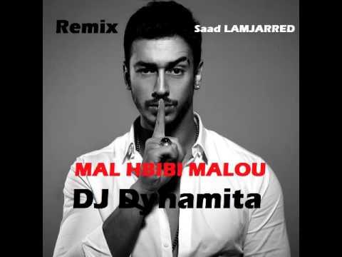 Remix MAL HBIBI MALOUSaad LAMJARRED DJ Dynamita