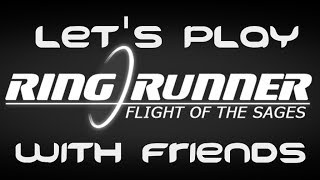 Random Ring Runner: Flight Of The Sages With Friends