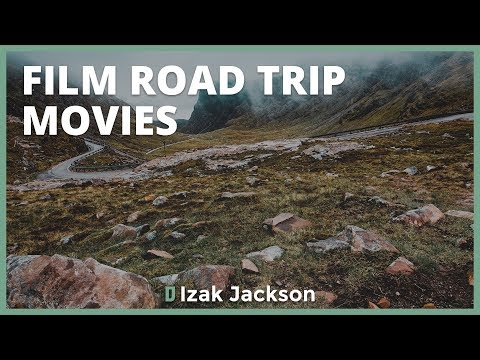 How To Film A Road Trip Movie