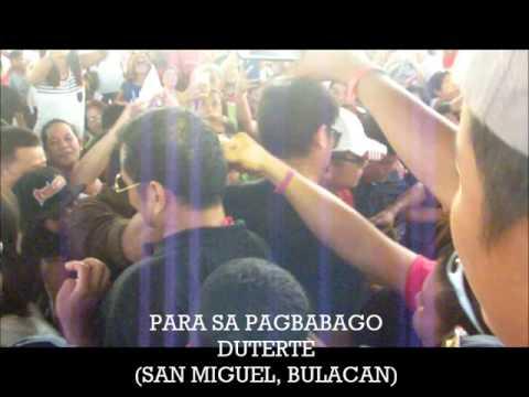 DUTERTE - Para sa Pagbabago (San Miguel, Bulacan)