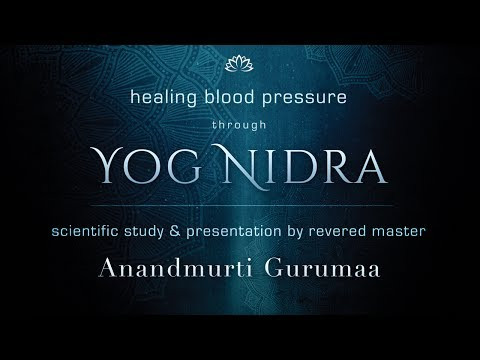 Healing high Pressure Through Yog Nidra | Scientific Research