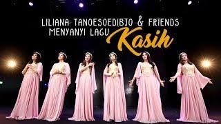 Liliana Tanoesoedibjo & Friends Menyanyi Lagu Kasih