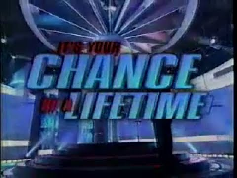It's Your Chance of a Lifetime (5.06.2000) First episode