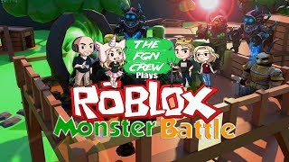 The FGN Crew Plays: ROBLOX - Monster Battle