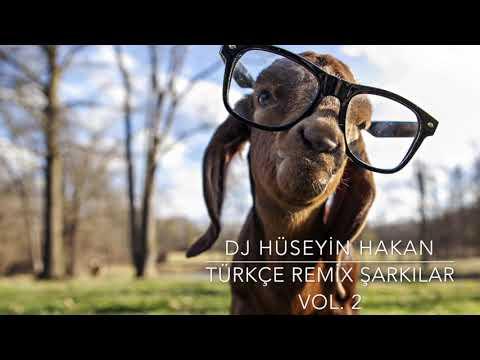 Türkçe Remix Şarkılar 2021 - Dj Hüseyin Hakan ( Vol. 2 )