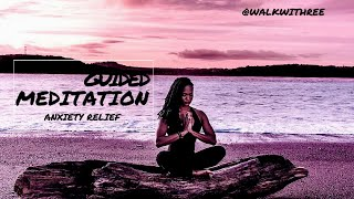 Guided Meditation For Anxiety Relief| Wellness