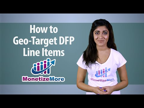 DFP Tutorial: How to Geo-Target DFP Line Items