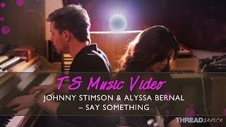 Say Something - A Great Big World & Christina Aguilera (Johnny Stimson & Alyssa Bernal Cover)