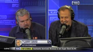 Michael Kay Show: Larry David on Super Bowl & Seinfeld