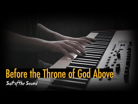 Before The Throne Of God Above (piano instrumental)