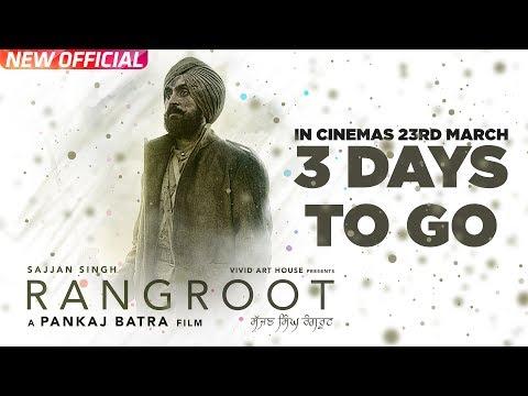 SAJJAN SINGH RANGROOT | 3 Days To Go | DILJIT DOSANJH | Pankaj Batra | Latest Punjabi Film 2018