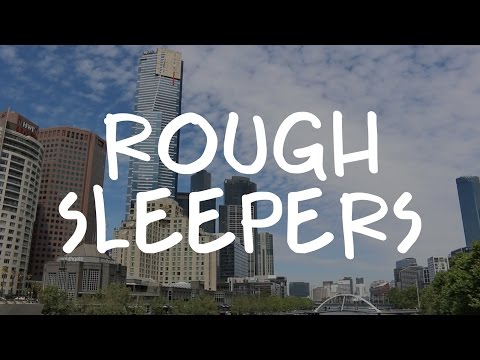 Rough Sleepers  |  Homelessness Documentary