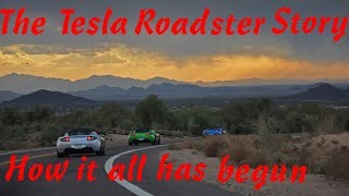 The Tesla Roadster Story - How it all has begun...
