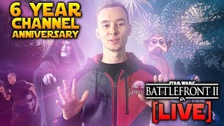 ⚡6 YEAR CHANNEL ANNIVERSARY - Let's Play All Battlefronts!