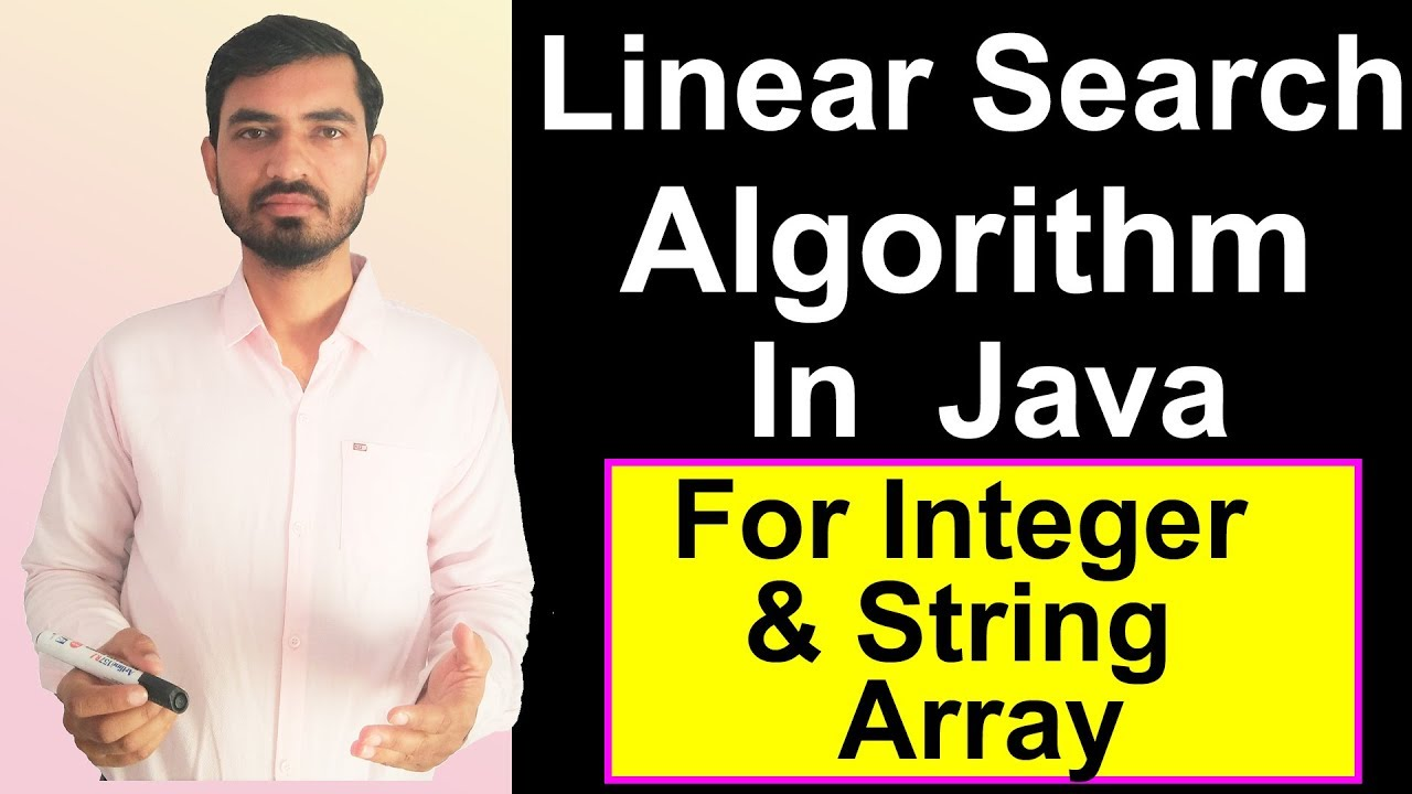 how to do a linear search java