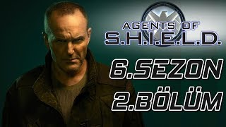 REVERSE COULSON - AGENTS OF SHİELD 6.SEZON 2.BÖLÜM İNCELEME