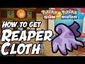How to Get Reaper Cloth Location – Pokémon Sun and Moon Reaper Cloth Location