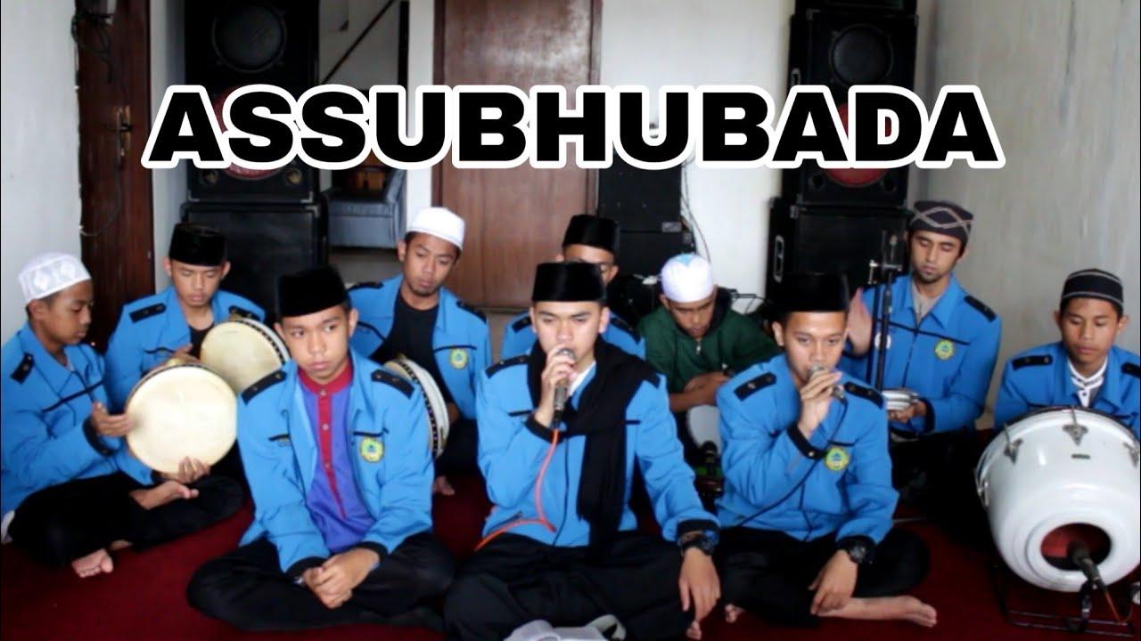 ASSUBHUBADA || Sholawat assubhubada