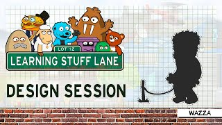 Learning Stuff Lane: Design Session - Wazza