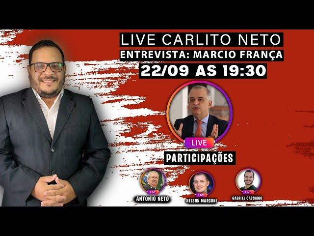 CARLITO NETO ENTREVISTA MÁRCIO FRANÇA