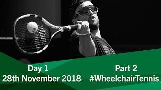 Day 1 | Part 2 | Wheelchair Tennis Masters Singles