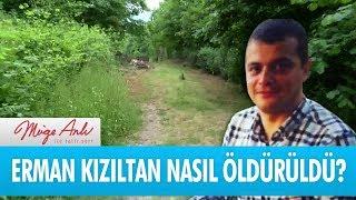 Erman Kızıltan nasıl öldürüldü? - Müge Anlı İle Tatlı Sert 12 Eylül 2018